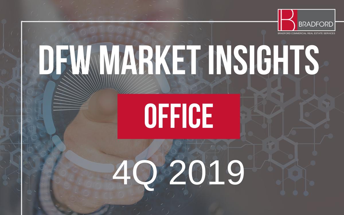 DFW Office Market Insights 4Q2019