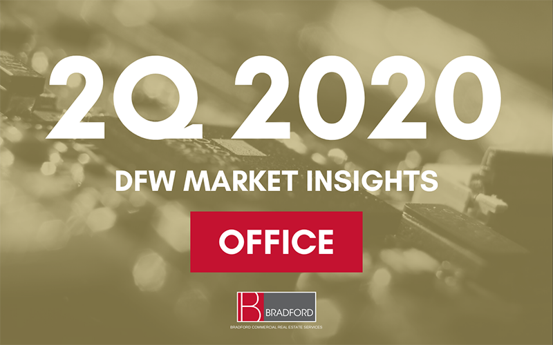 DFW Office Market Insights 2Q 2020